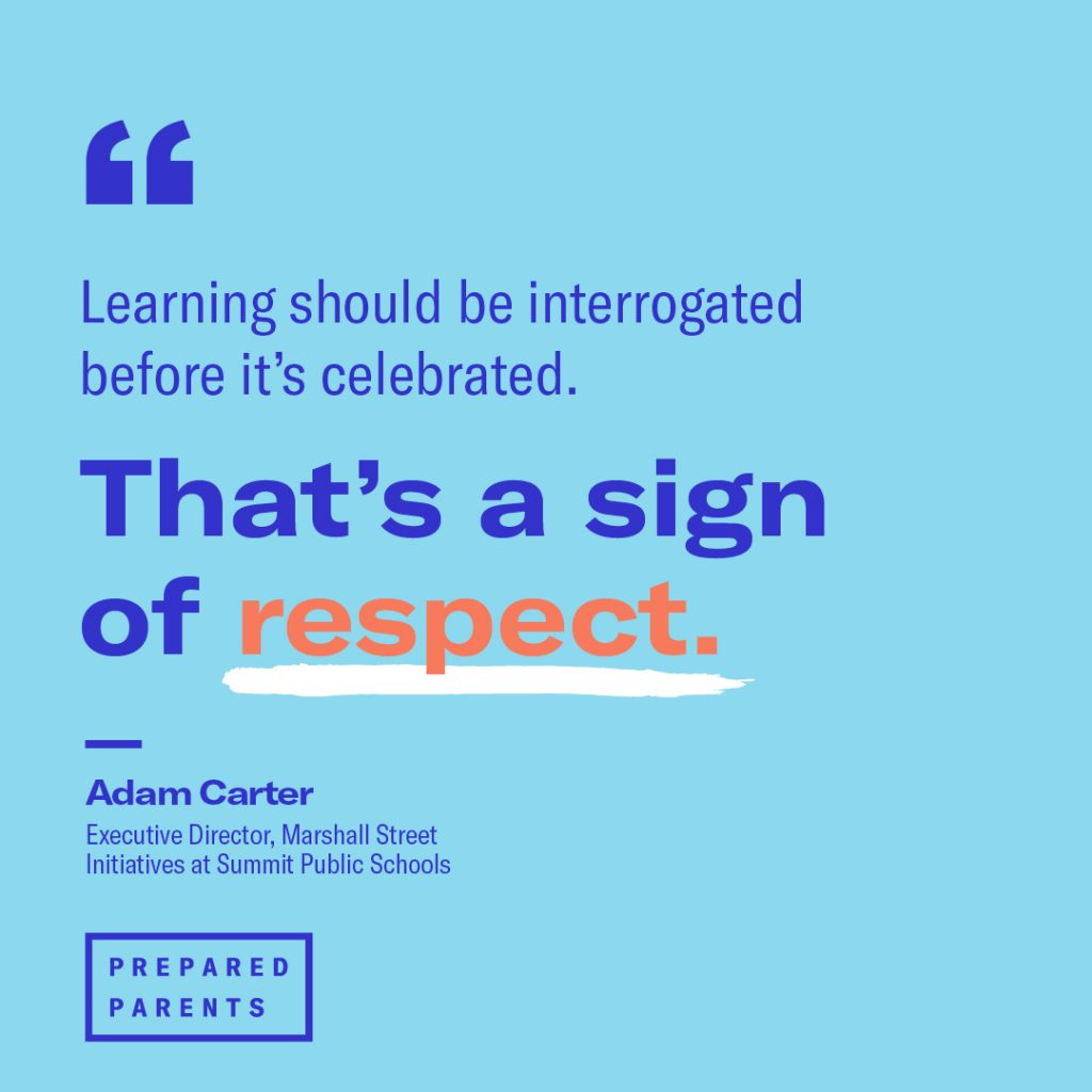 """""""Learning should be interrogated before it's celebrated"""""""