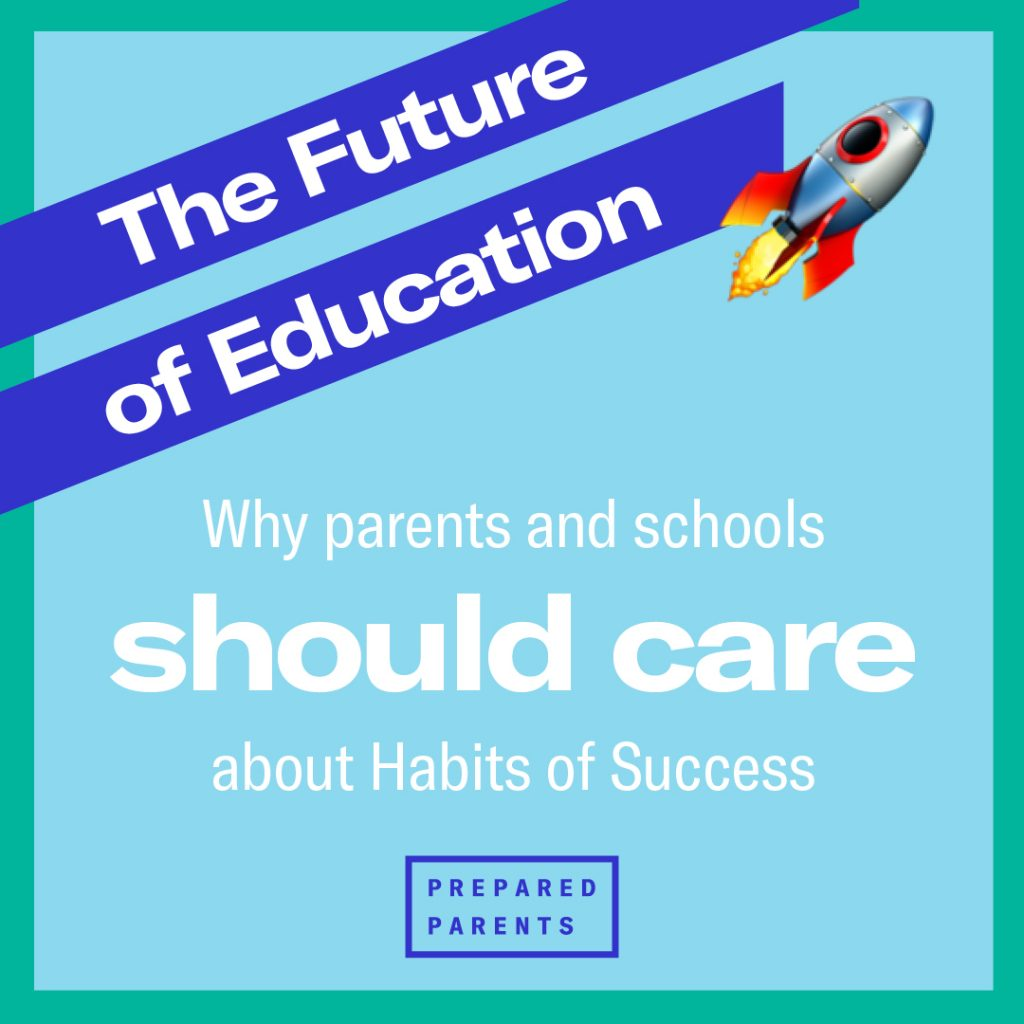Why parents and schools should care about Habits of Success