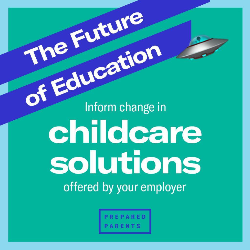 Inform change in childcare solutions offered by your employer