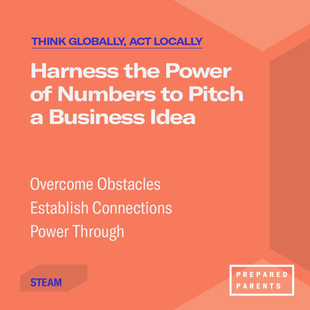 Harness the power of numbers to pitch a business idea: overcome obstacles, establish connections, power through