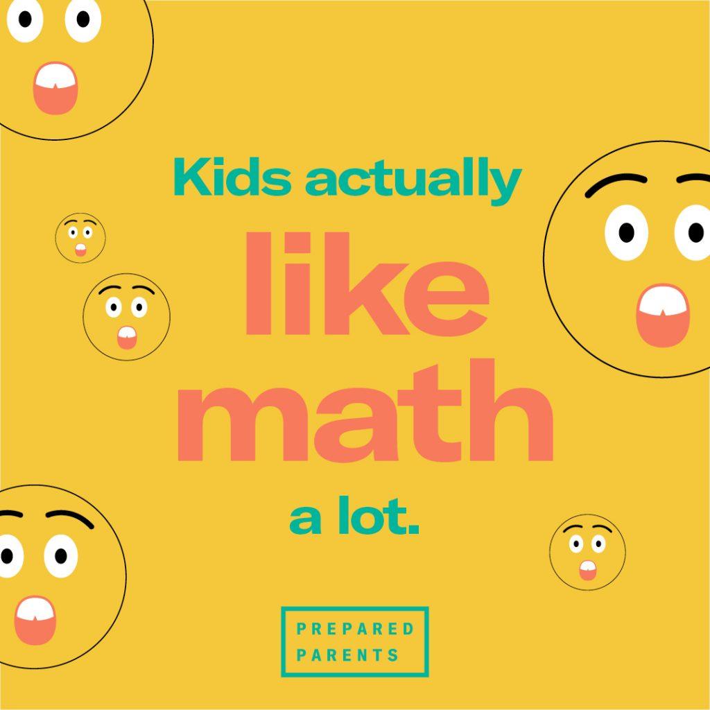 Kids like math