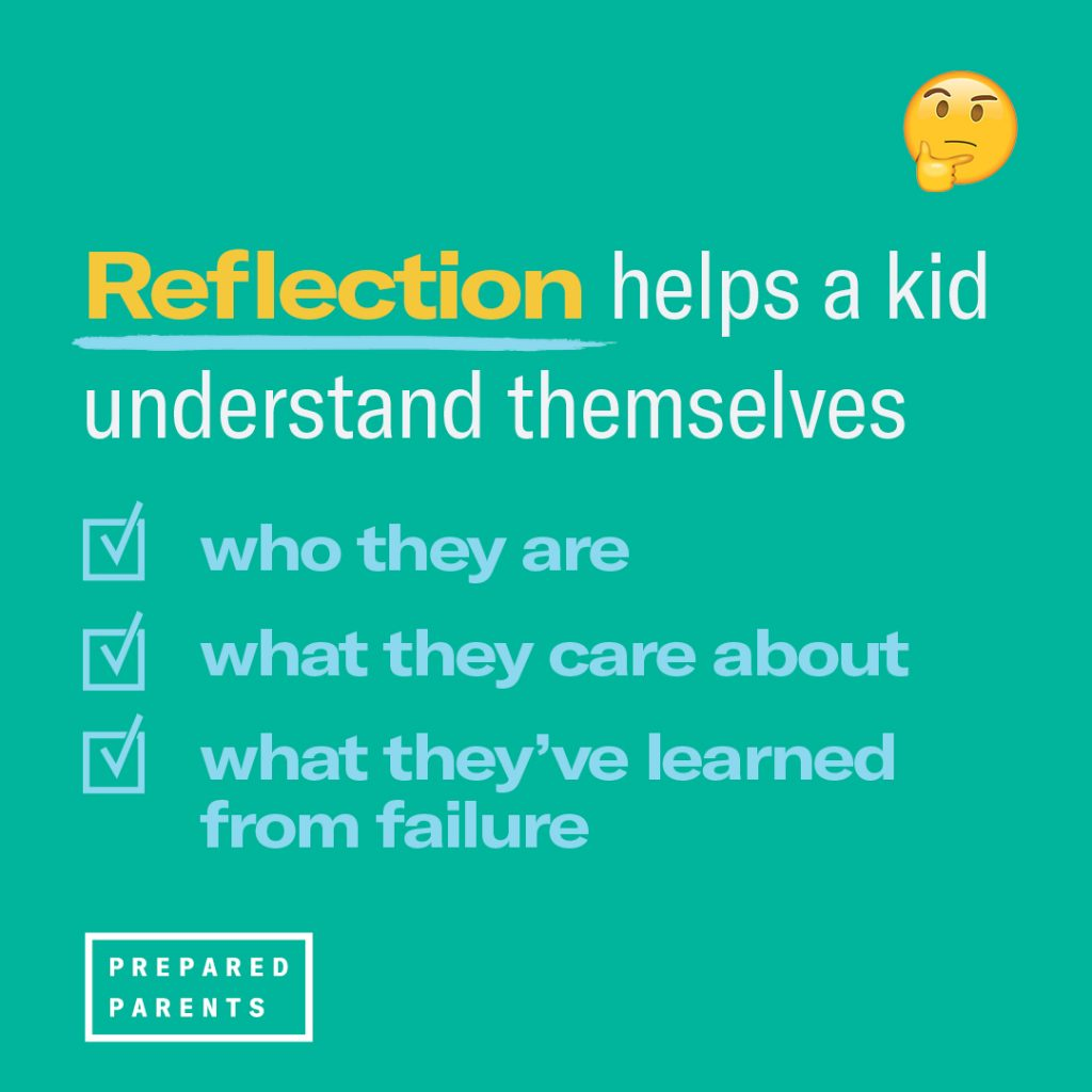Reflection helps a kid understand themselves