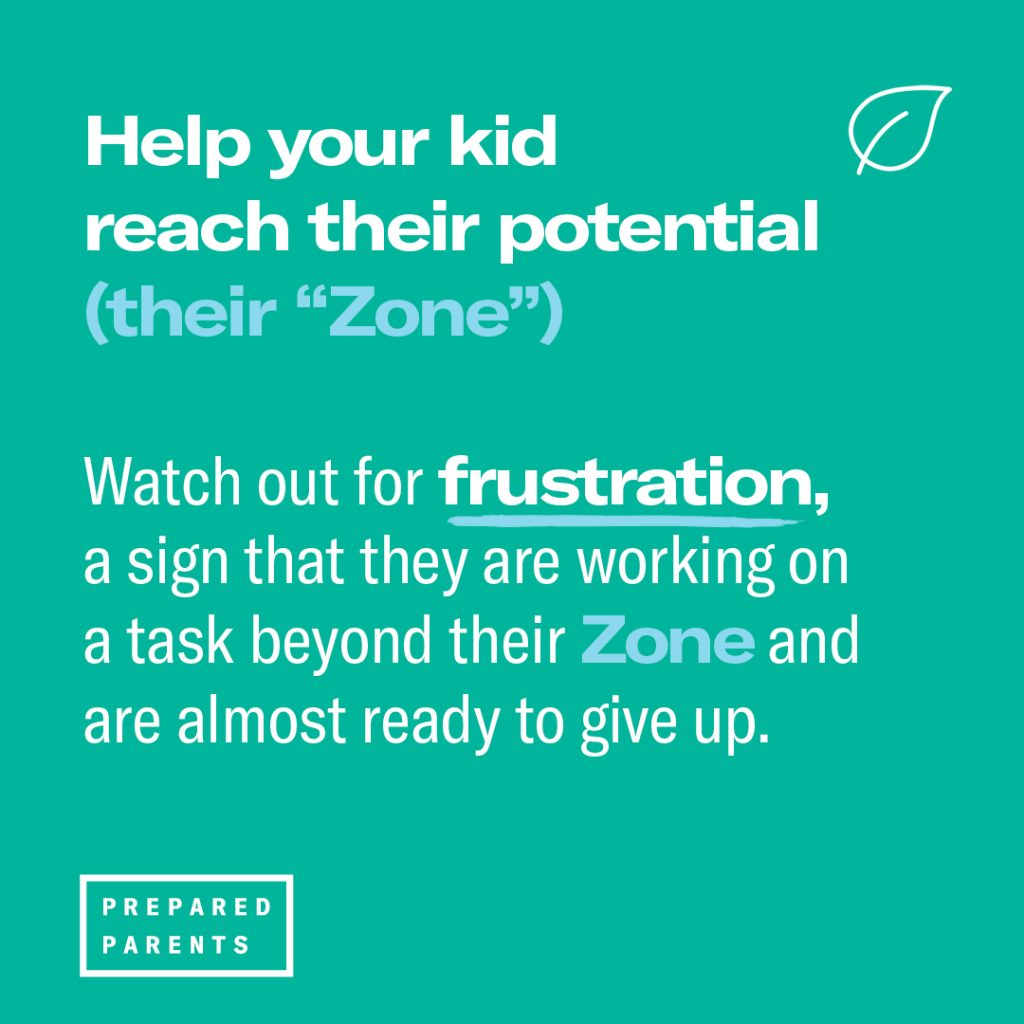 Help your kid reach their potential and watch out for frustration